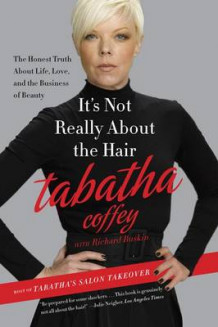It's Not Really About the Hair av Tabatha Coffey (Heftet)