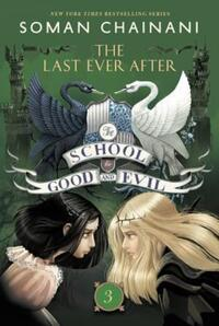 The School for Good and Evil #3: The Last Ever After av Soman Chainani (Heftet)