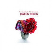 The Sourcebook of Contemporary Jewelry Design av Macarena San Martin (Innbundet)