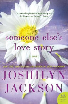 Someone Else's Love Story av Joshilyn Jackson (Heftet)