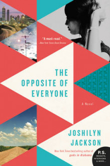 The Opposite of Everyone av Joshilyn Jackson (Heftet)