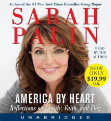 America by Heart av Sarah Palin (Lydbok-CD)
