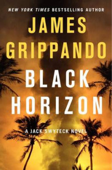 Black Horizon av James Grippando (Innbundet)
