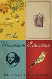 An Uncommon Education av Elizabeth Percer (Innbundet)