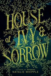 House of Ivy & Sorrow av Natalie Whipple (Heftet)