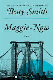 Maggie-Now av Betty Smith (Heftet)