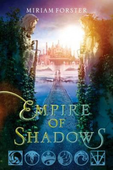 Empire of Shadows av Miriam Forster (Innbundet)
