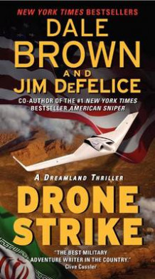 Drone Strike av Dale Brown og Jim DeFelice (Heftet)