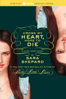 Cross my heart, hope to die av Sara Shepard (Heftet)