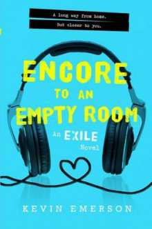 Encore to an Empty Room: An Exile Novel av Kevin Emerson (Innbundet)