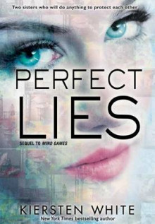 Perfect Lies av Kiersten White (Innbundet)