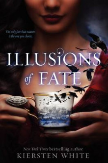 Illusions of Fate av Kiersten White (Innbundet)
