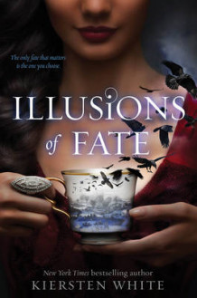 Illusions of Fate av Kiersten White (Heftet)