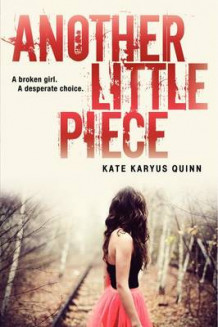 Another Little Piece av Kate Karyus Quinn (Heftet)
