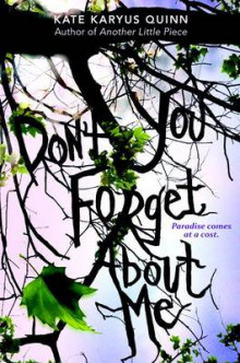 (Don't You) Forget about Me av Kate Karyus Quinn (Innbundet)
