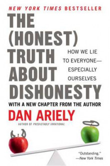 The Honest Truth about Dishonesty av Dan Ariely (Heftet)