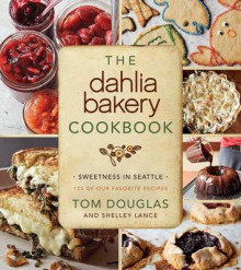 The Dahlia Bakery Cookbook av Tom Douglas (Innbundet)