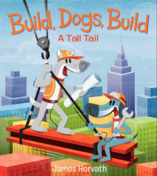 Build, Dogs, Build av James Horvath (Innbundet)