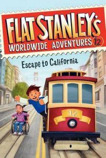 Flat Stanley's Worldwide Adventures #12: Escape to California av Jeff Brown (Innbundet)