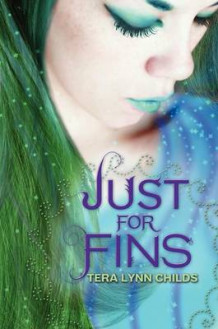 Just for Fins av Tera Lynn Childs (Heftet)