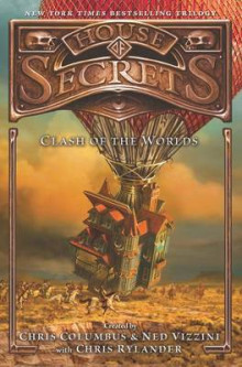 House of Secrets: Clash of the Worlds av Chris Columbus, Ned Vizzini og Chris Rylander (Innbundet)