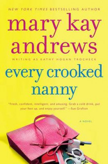 Every Crooked Nanny av Mary Kay Andrews (Heftet)