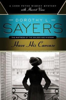 Have His Carcase av Dorothy L Sayers (Heftet)
