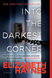 Into the Darkest Corner av Elizabeth Haynes (Heftet)