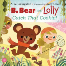 B. Bear and Lolly: Catch That Cookie! av A A Livingston (Innbundet)