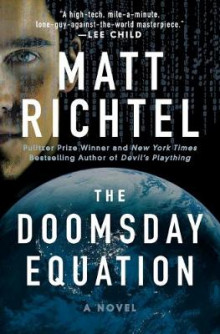 The Doomsday Equation av Matt Richtel (Heftet)