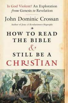 How to Read the Bible and Still be a Christian av John Dominic Crossan (Heftet)