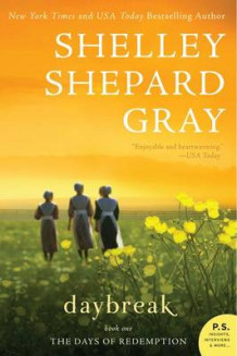 Daybreak av Shelly Shephard Gray (Heftet)