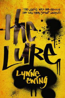 The Lure av Lynne Ewing (Heftet)