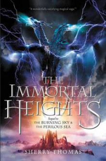 The Immortal Heights av Sherry Thomas (Heftet)