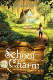 School of Charm av Lisa Ann Scott (Innbundet)