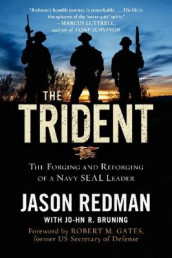 The Trident av  John Bruning og Jason Redman (Heftet)