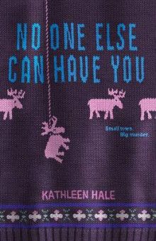 No One Else Can Have You av Kathleen Hale (Heftet)