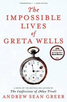 The Impossible Lives of Greta Wells av Andrew Sean Greer (Innbundet)