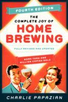 The Complete Joy of Homebrewing av Charlie Papazian (Heftet)