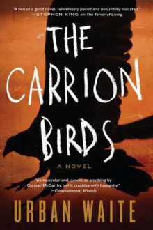 The Carrion Birds av Urban Waite (Heftet)