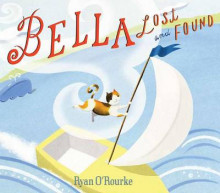 Bella Lost and Found av Ryan O'Rourke (Innbundet)