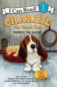 Charlie the Ranch Dog: Where's the Bacon? av Ree Drummond (Innbundet)
