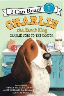 Charlie the Ranch Dog: Charlie Goes to the Doctor av Ree Drummond (Heftet)