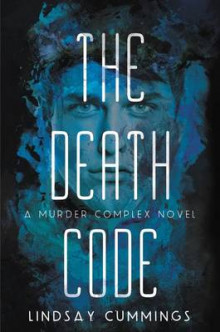 The Murder Complex #2: The Death Code av Lindsay Cummings (Heftet)