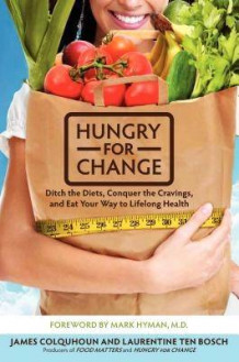 Hungry for Change av James Colquhoun (Innbundet)