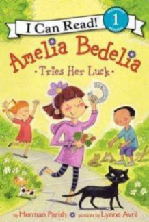 Amelia Bedelia Tries Her Luck av Herman Parish (Heftet)