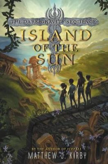 Island of the Sun av Matthew J Kirby (Innbundet)