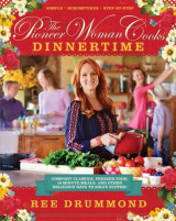 Omslag - The Pioneer Woman Cooks: Dinnertime