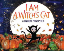 I Am a Witch's Cat av Harriet Muncaster (Innbundet)