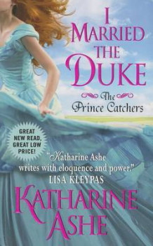 I Married the Duke: No. 1 av Katherine Ashe (Heftet)